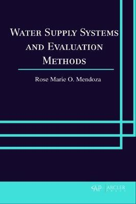 Water Supply Systems and Evaluation Methods