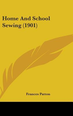 Home and School Sewing (1901)