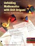 Unfolding Mathematics with Unit Origami