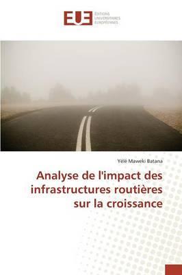 Analyse de l'Impact des Infrastructures Routieres Sur la Croissance
