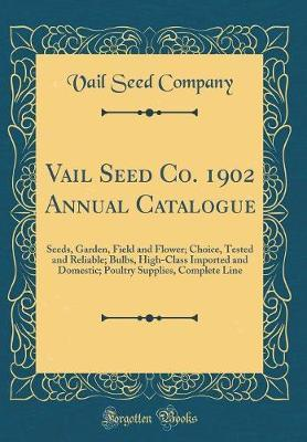 Vail Seed Co. 1902 Annual Catalogue