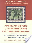American visions of the Netherlands East Indies/Indonesia