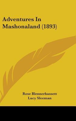 Adventures in Mashonaland (1893)