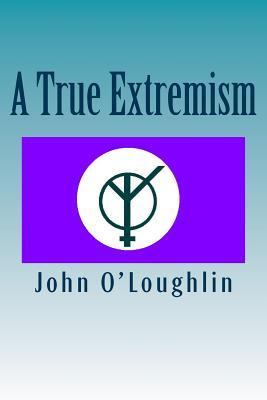 A True Extremism