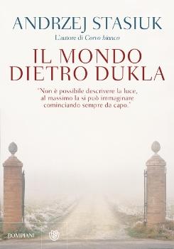 Il mondo dietro Dukla