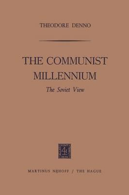 The Communist Millennium