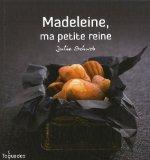 Madeleine, ma petite reine