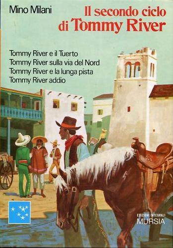 Il secondo ciclo di Tommy River