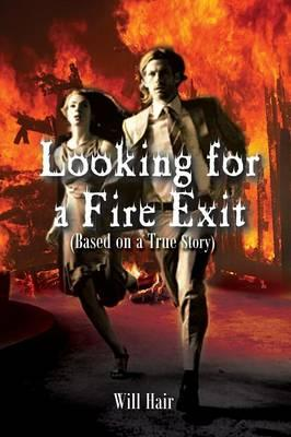 Looking for a Fire Exit
