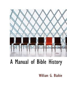 A Manual of Bible History