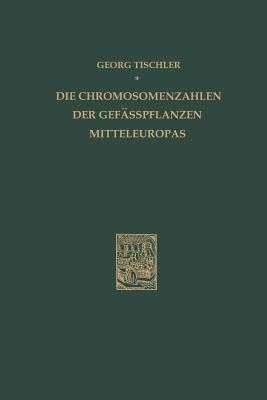 Die Chromosomenzahlen Der Gefässpflanzen Mitteleuropas