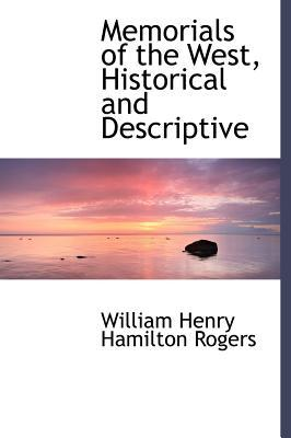 Memorials of the West, Historical and Descriptive
