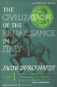 Civilization of the Renaissance in Italy. Volume I
