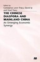 The Chinese Diaspora and Mainland China