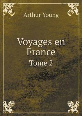 Voyages En France Tome 2