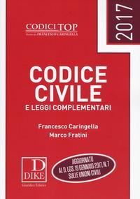 Codice civile e leggi complementari 2017