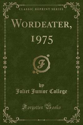 Wordeater, 1975 (Classic Reprint)