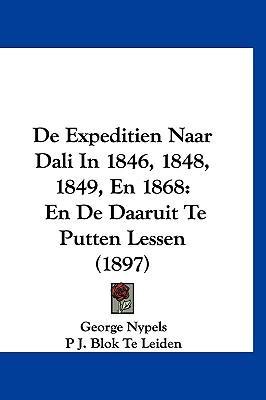 de Expeditien Naar Dali in 1846, 1848, 1849, En 1868