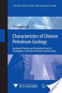 Characteristics of Chinese Petroleum Geology