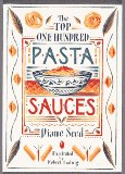 The Top One Hundred Pasta Sauces