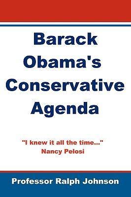 Barack Obama's Conservative Agenda