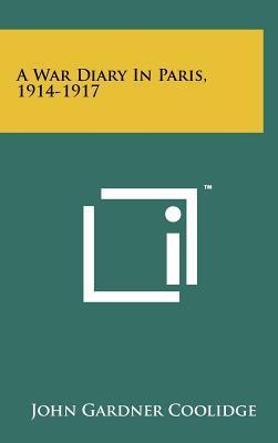 A War Diary in Paris, 1914-1917