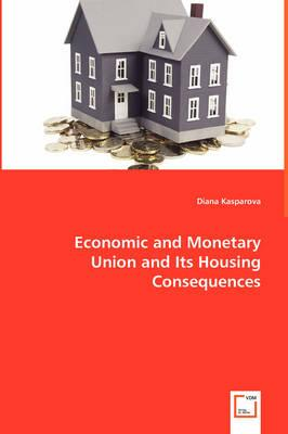 Economic and Monetary Union and Its Housing Consequences