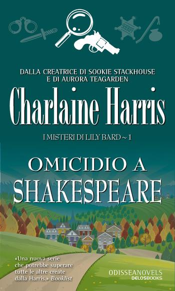 Omicidio a Shakespeare. I misteri di Lily Bard