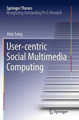 User-centric Social Multimedia Computing
