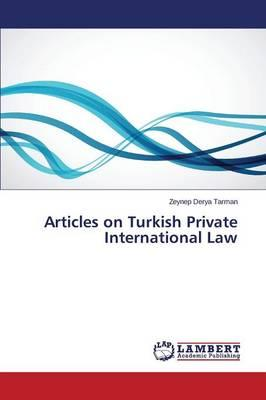Articles on Turkish Private International Law