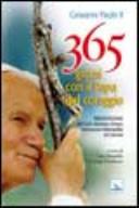 Trecentosessantacinque giorni con il papa del coraggio