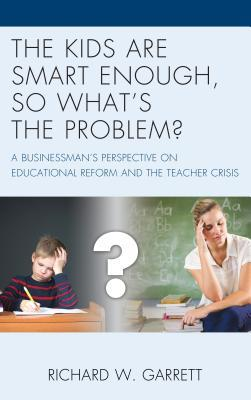 The Kids Are Smart Enough, so What's the Problem?