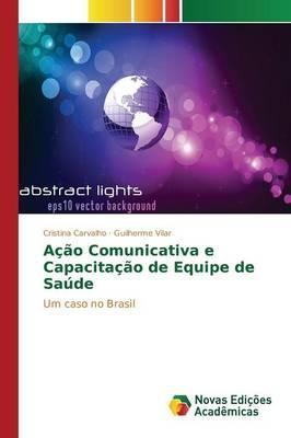 Ação Comunicativa e Capacitação de Equipe de Saúde