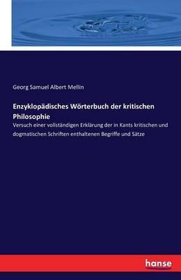 Enzyklopädisches Wörterbuch der kritischen Philosophie