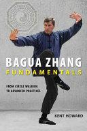 Bagua Zhang Fundamentals