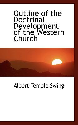 Outline of the Doctrinal Development of the Western Church