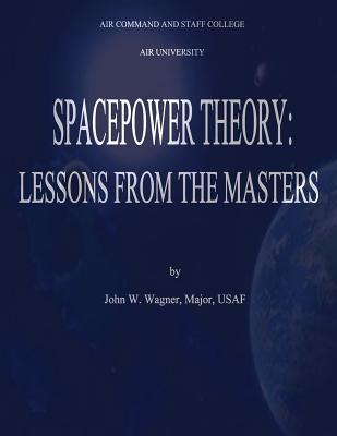 Spacepower Theory