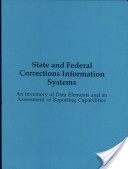 State and Federal Corrections Information Systems