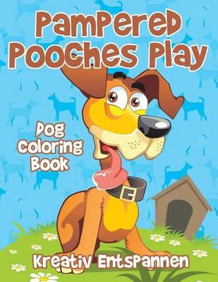 Pampered Pooches Play