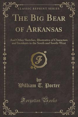 The Big Bear of Arkansas