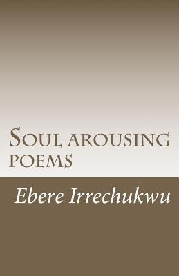 Soul Arousing Poems