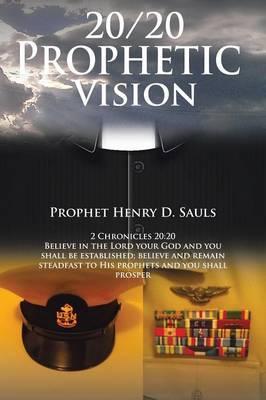 20/20 Prophetic Vision