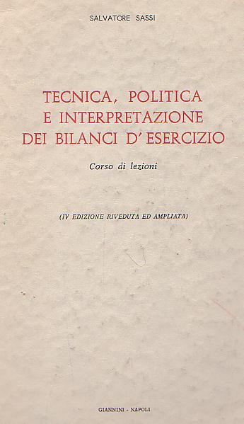 Tecnica, politica e intrerpretazione dei bilancio d'esercizio