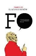 El mundo segun Fo/ The World According to Fo