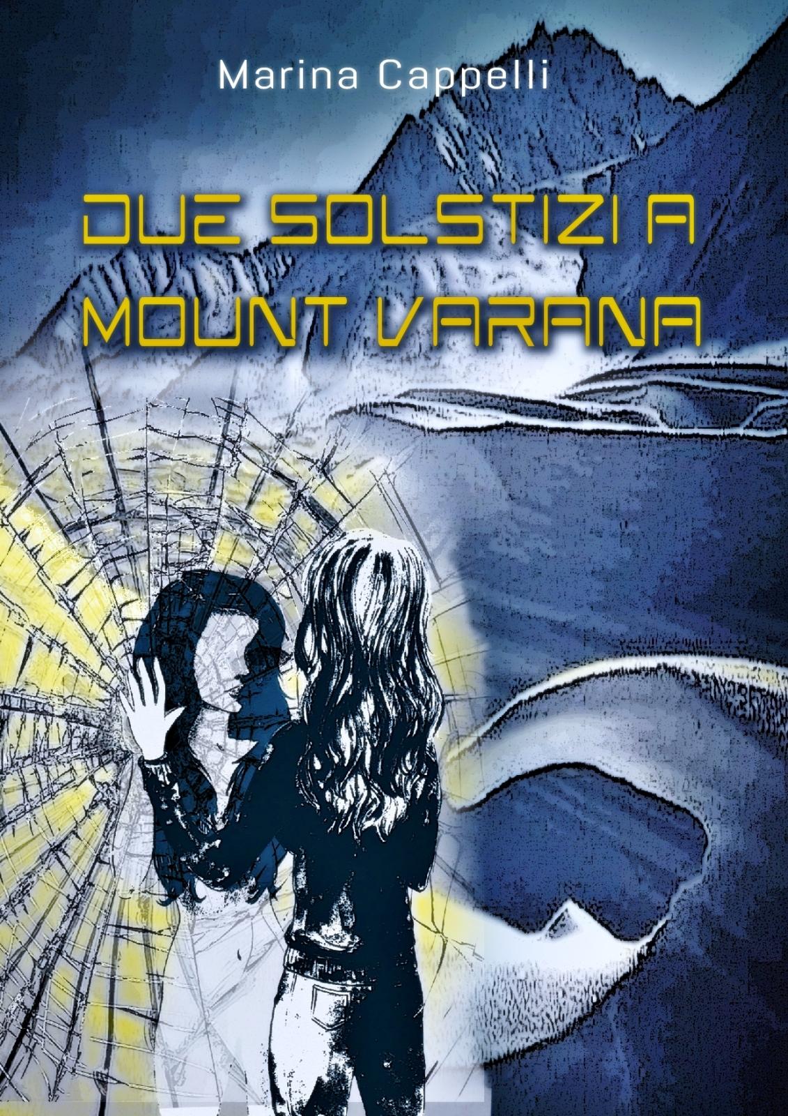 Due solstizi a Mount Varana