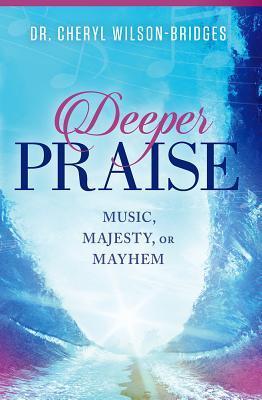 Deeper Praise