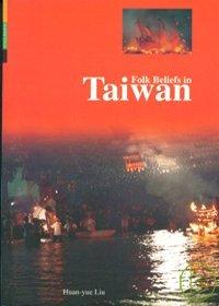 Folk Beliefs in Taiwan