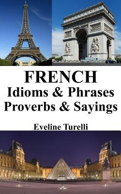 French Idioms & Phrases