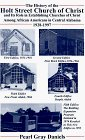 The History of the Holt Street Church of Christ