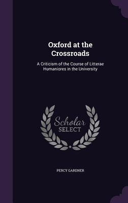 Oxford at the Crossroads